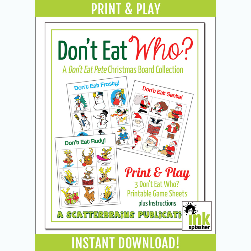 image about Don't Eat Pete Printable named Dont Take in Who? Xmas Variation